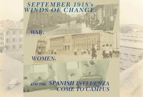 September 1918: Camp Martin, new Newcomb Campus, and the Spanish influenza