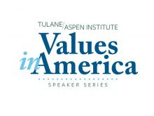 Tulane Aspen Institute Values in America Speaker Series logo